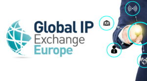 Global IP Exchange Europe March 9 – 10, 2021